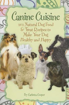 Canine Cuisine By Peterson, Melissa M./ Peterson, Daniel A.