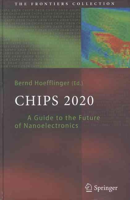 Chips 2020 By Hoefflinger, Bernd (EDT)